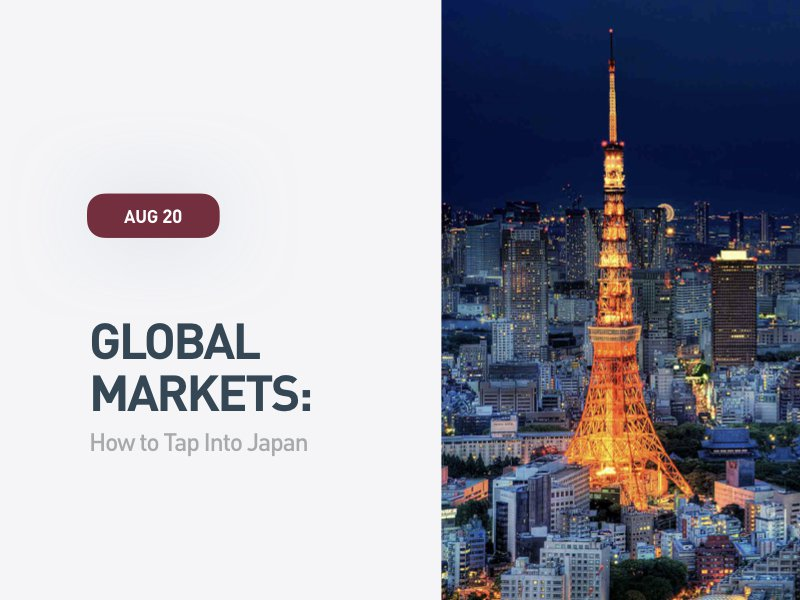 Global Markets: How to Tap Into Japan