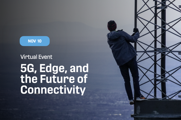 5G, Edge, and the Future of Connectivity_web