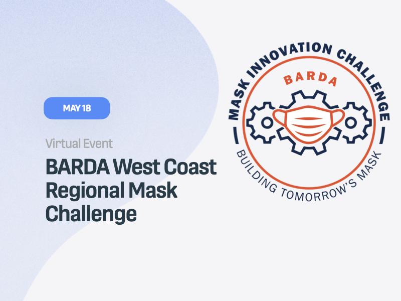 BARDA West Coast Regional Mask Challenge