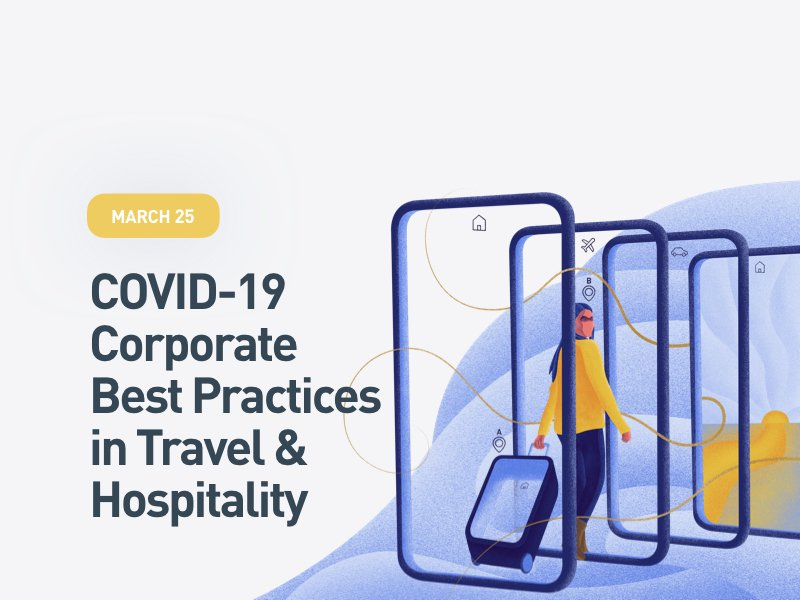 COVID-19 Corporate Best Practices in Travel & Hospitality