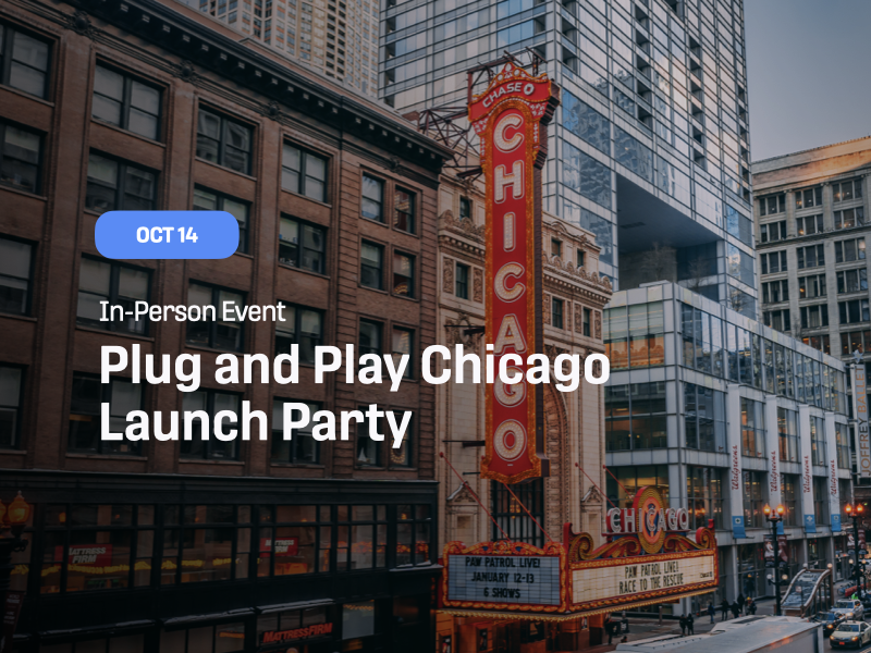 Plug and Play Chicago - Launch Party
