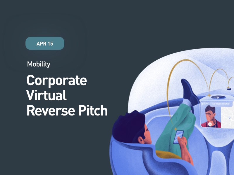 Mobility: Corporate Virtual Reverse Pitch