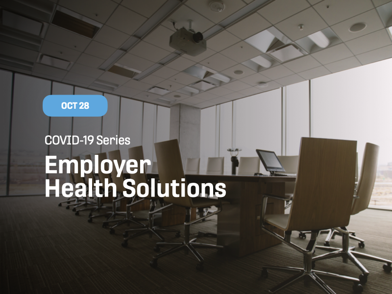 COVID-19 Series: Employer Health Solutions