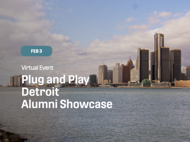 Plug and Play Detroit: Alumni Showcase