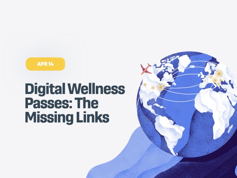 Digital Wellness Passes: The Missing Links