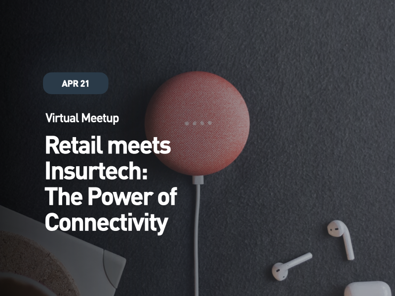 Retail meets Insurtech: The Power of Connectivity