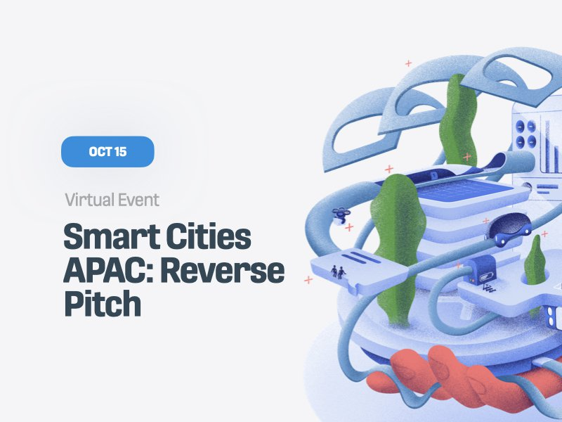 Smart Cities APAC: Reverse Pitch