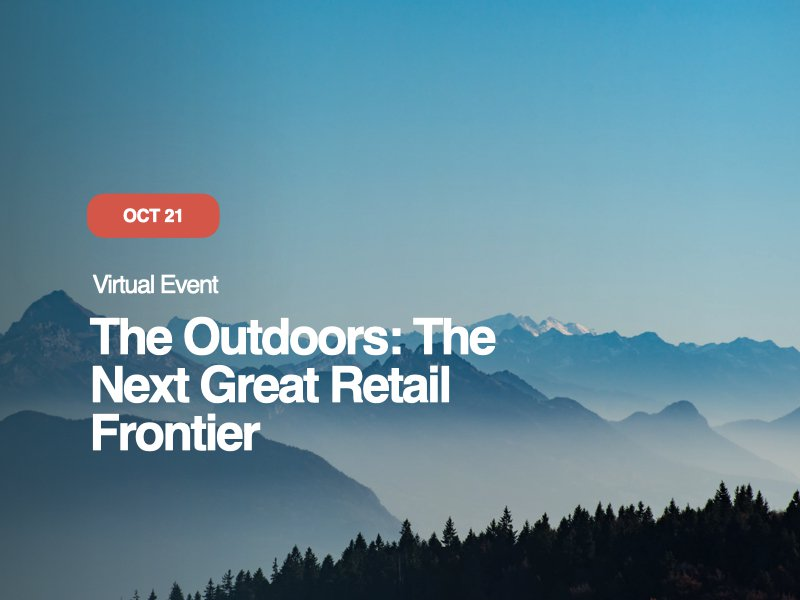The Outdoors: The Next Great Retail Frontier