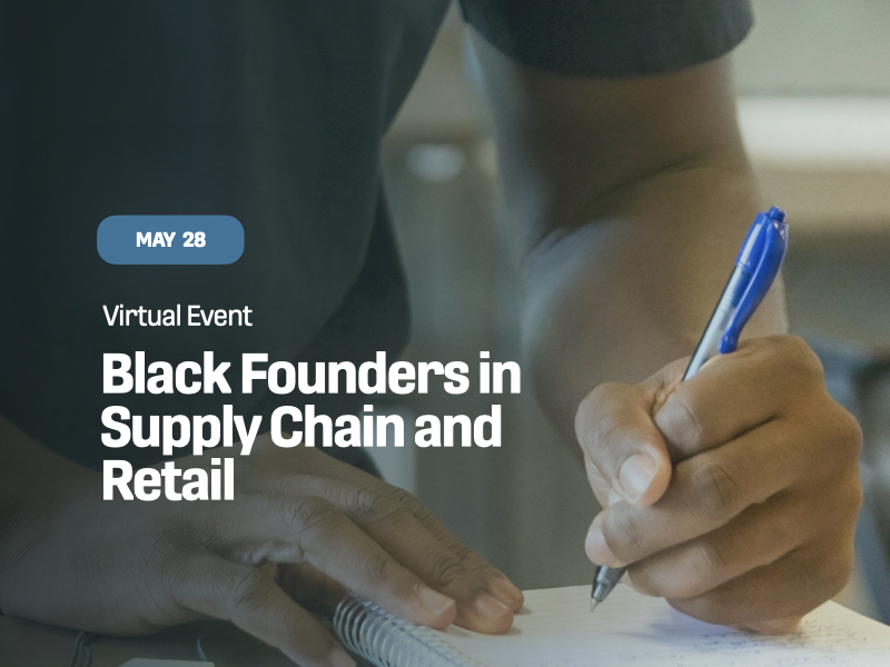 Black Founders in Supply Chain and Retail