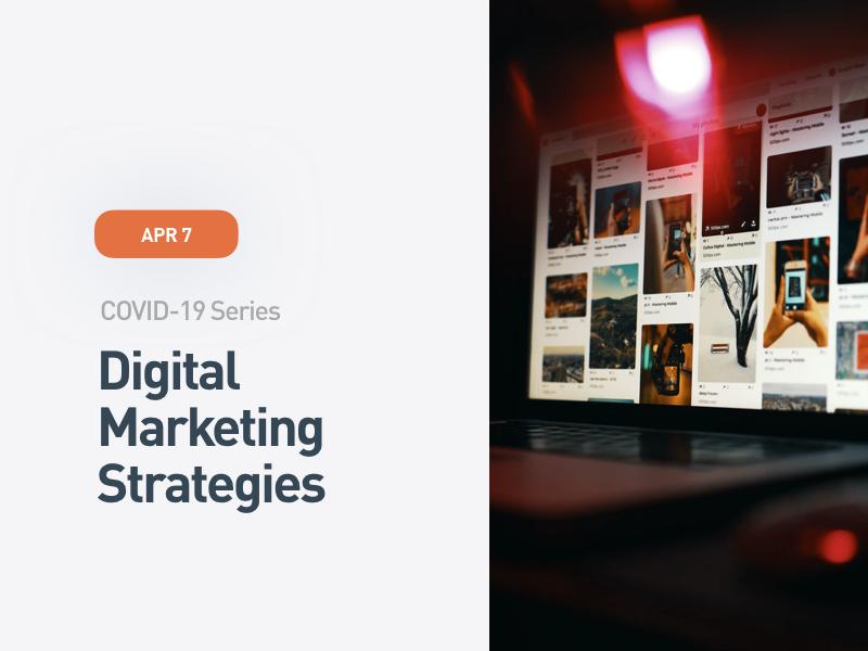 COVID-19 Series: Digital Marketing Strategies