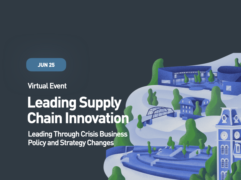Leading Supply Chain Innovation: Leading Through Crisis Business Policy and Strategy Changes