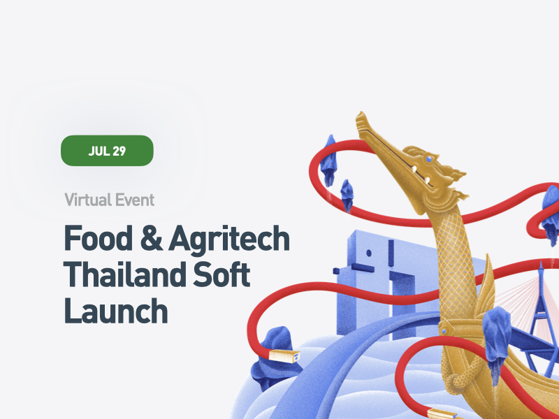 Food & AgriTech Thailand Soft Launch