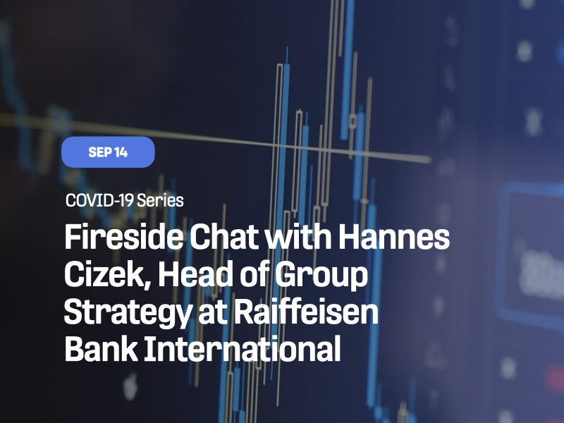 Fireside Chat with Hannes Cizek, Head of Group Strategy at Raiffeisen Bank International