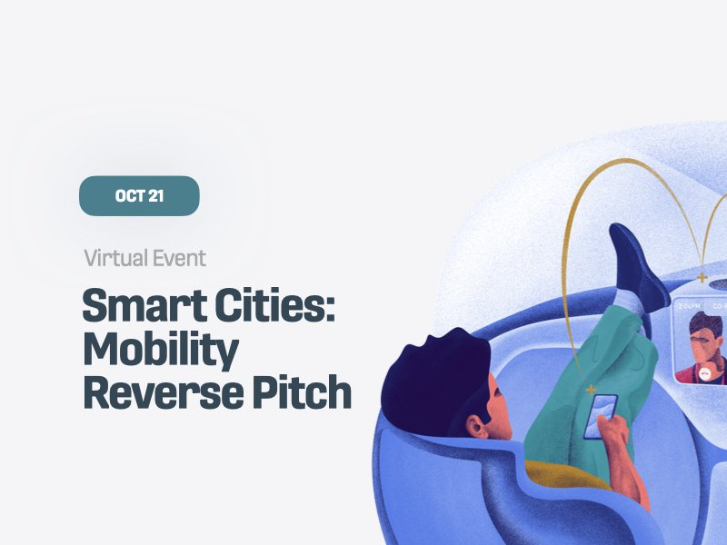 Smart Cities: Mobility Reverse Pitch