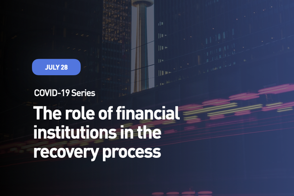 The role of financial institutions in the recovery process