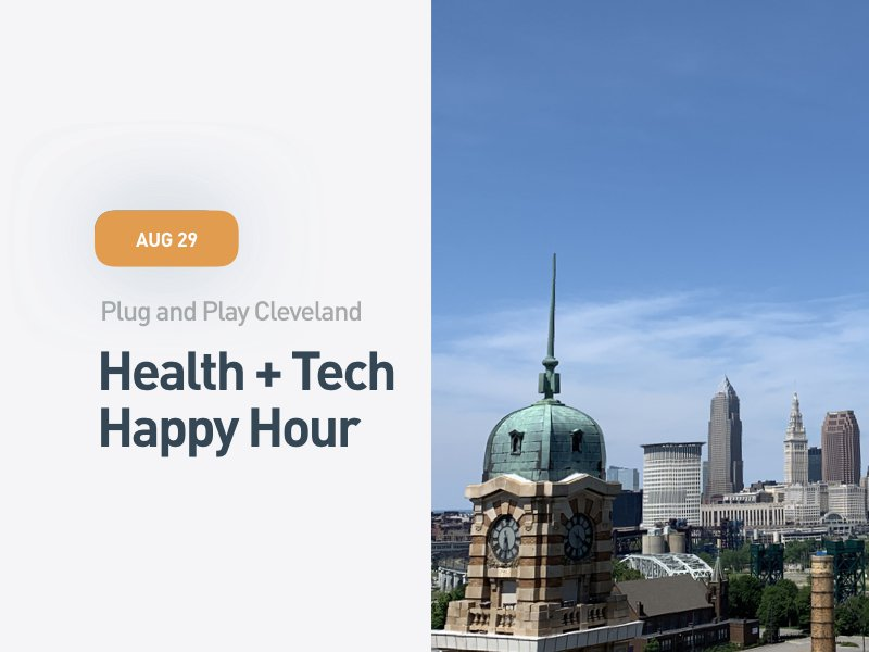 Plug and Play Cleveland Health + Tech Happy Hour