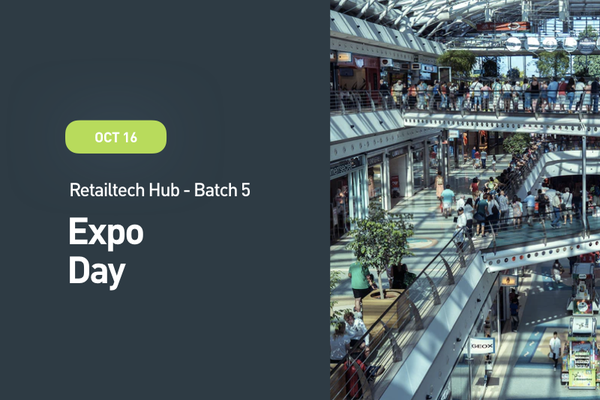 Retailtech Hub Expo Day: Batch 5