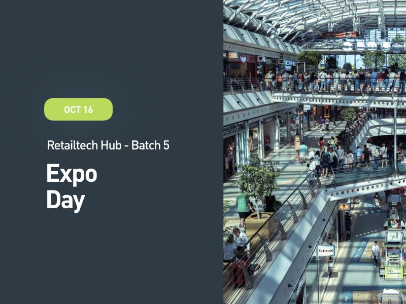 Retailtech Hub Expo Day: Batch 5