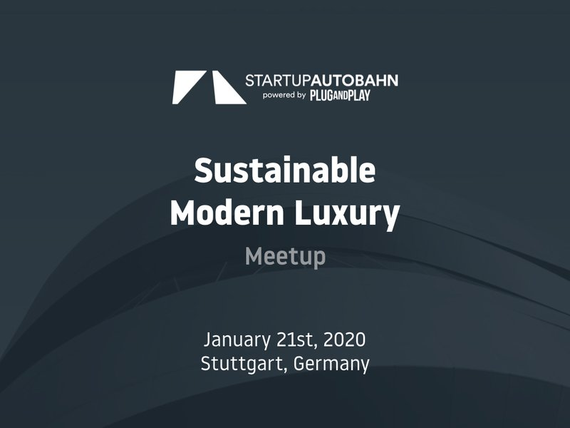 "Meetup ""Sustainable Modern Luxury"" – STARTUP AUTOBAHN"