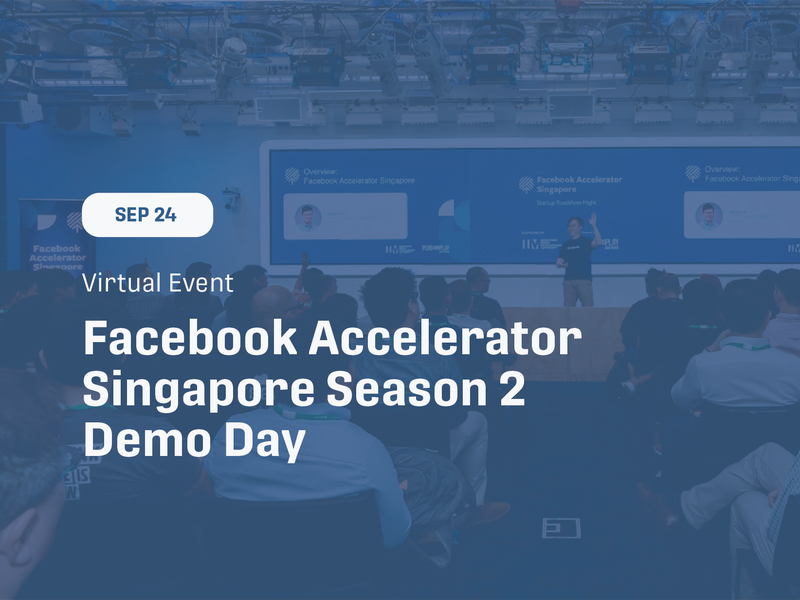 Facebook Accelerator Singapore Demo Day