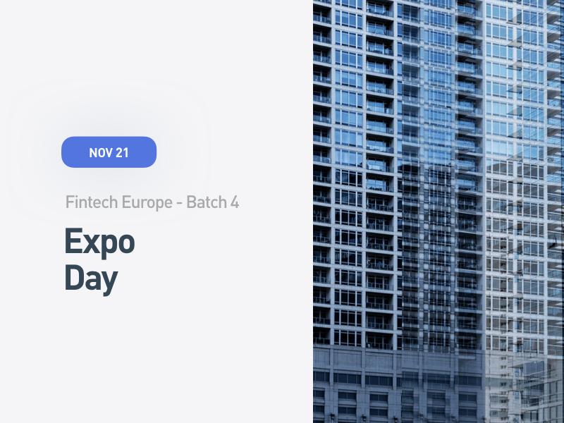 Fintech Europe Expo Day:  Batch 4