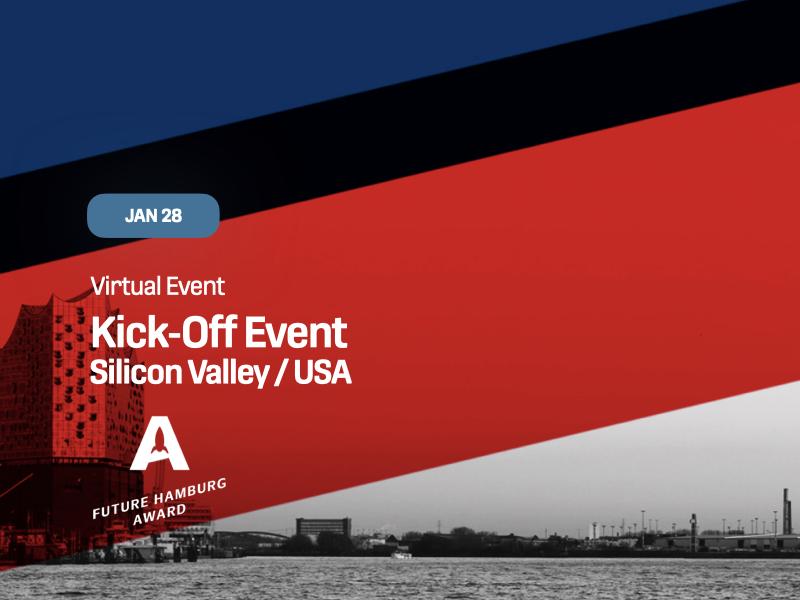 Future Hamburg Award Kick-Off Silicon Valley / USA