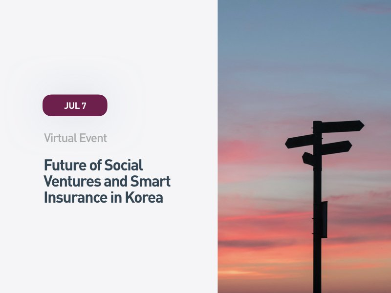 Future of Social Ventures and Smart Insurance in Korea