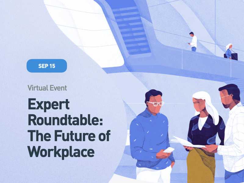 Expert Roundtable: The Future of Workplace