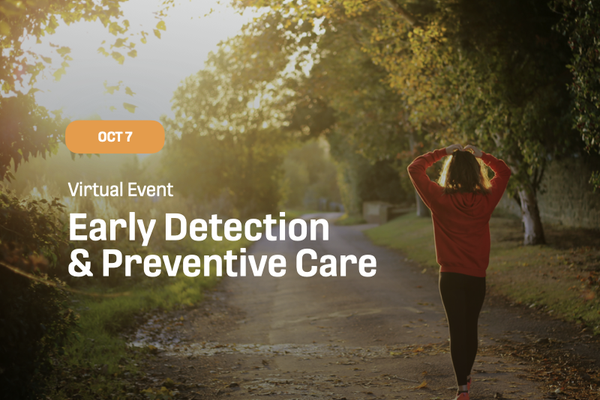 Early Detection Preventive Care