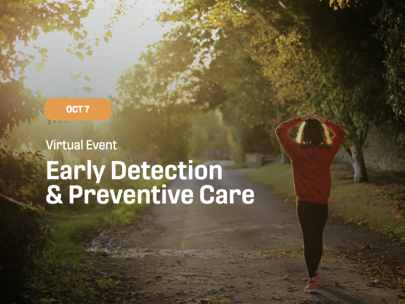 Early Detection & Preventive Care