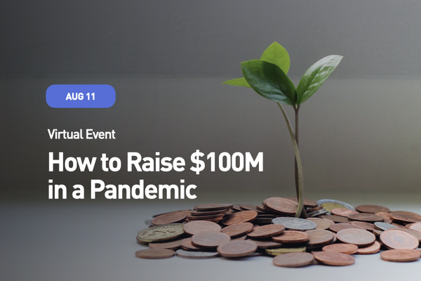 How to raise $100M