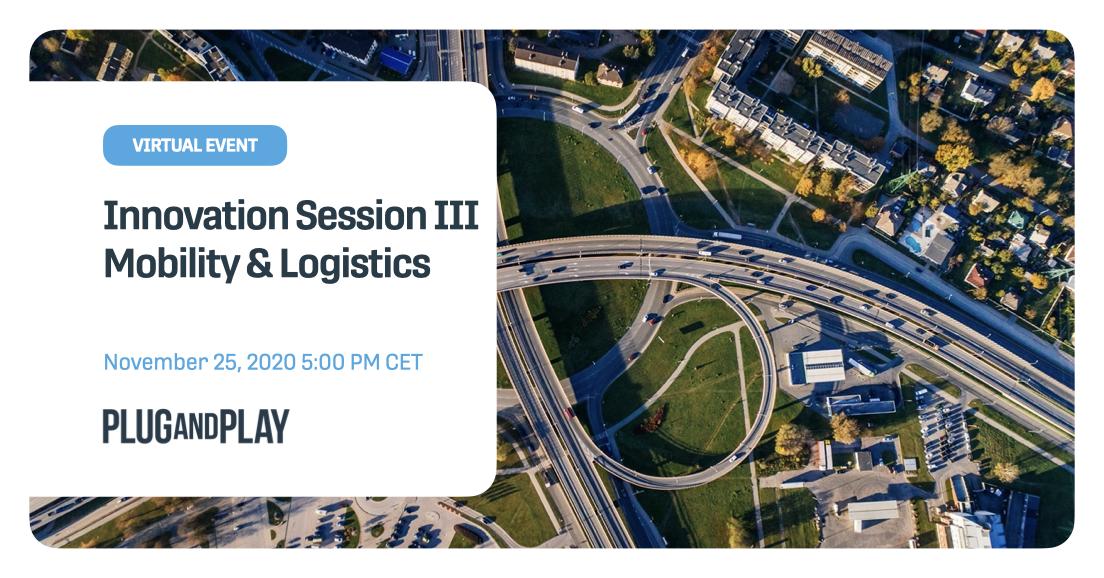 Innovation Session III: Mobility & Logistics
