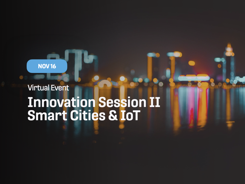 Innovation Session II: Smart Cities & IoT