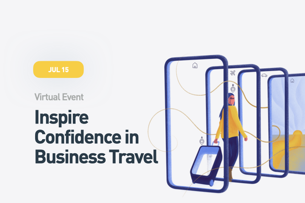 Inspire Confidence in Business Travel