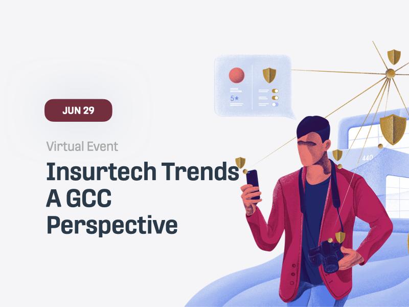 Insurtech Trends - A GCC Perspective