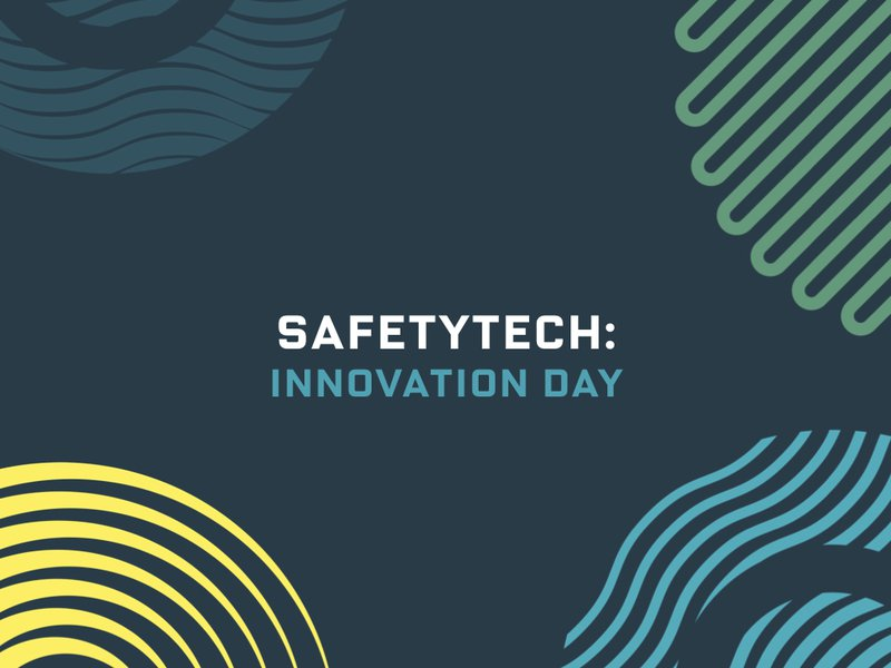 SafetyTech Innovation Day