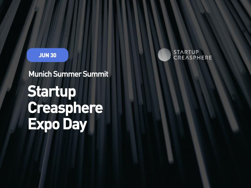 Munich Summer Summit - Day 1: Startup Creasphere Expo