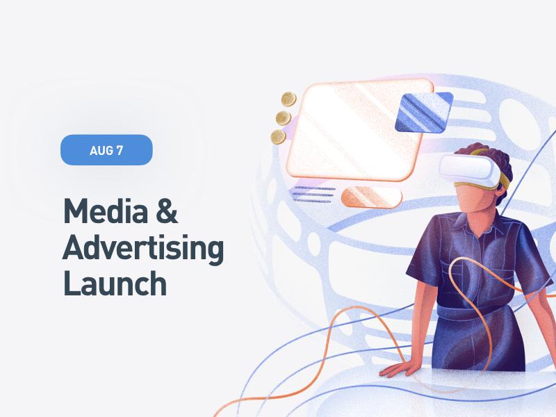 Media & Advertising Launch