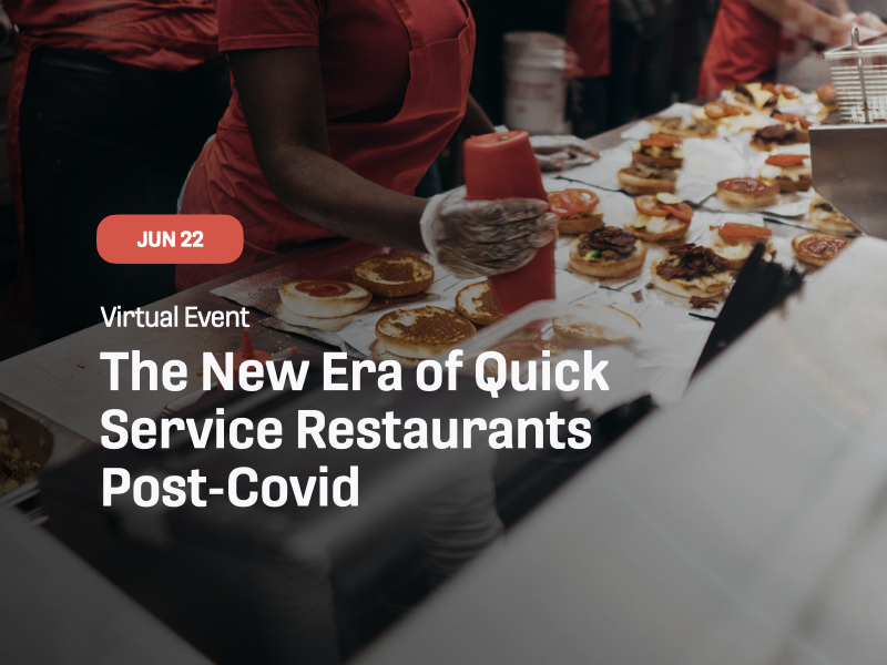 The New Era of Quick Service Restaurants Post-Covid