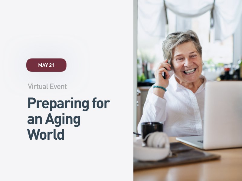 Preparing for Aging World