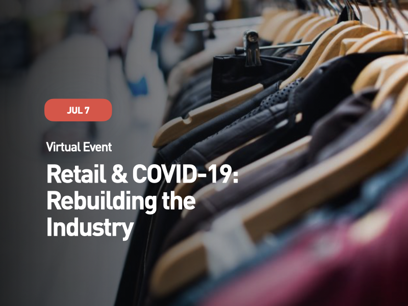 Retail & COVID-19: Rebuilding the Industry