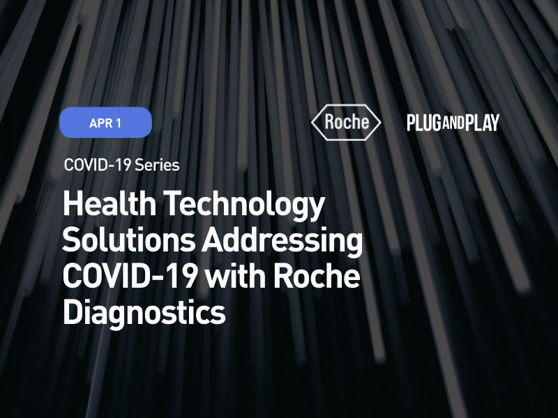 COVID-19 Series: Health Technology Solutions Addressing COVID-19 with Roche Diagnostics
