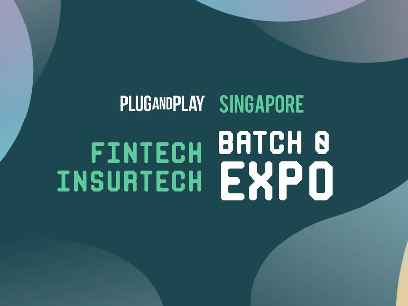 Singapore Fintech/Insurtech Batch 0 EXPO