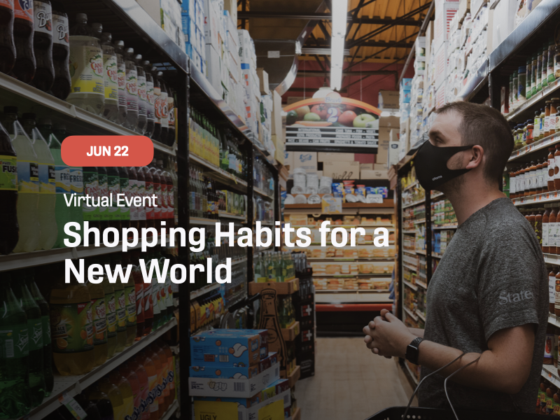 Shopping Habits for a New World