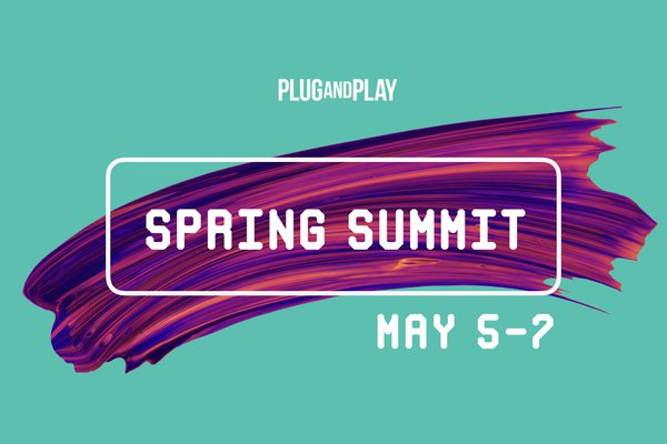 Plug and Play Spring Summit 2020