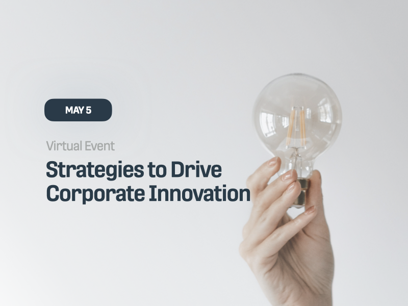 Strategies to Drive Corporate Innovation