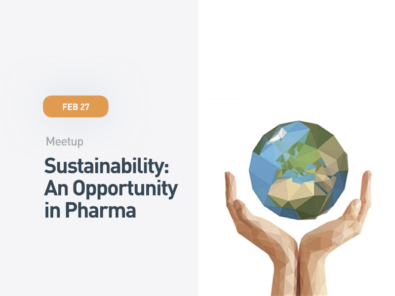 Sustainability: An Opportunity in Pharma