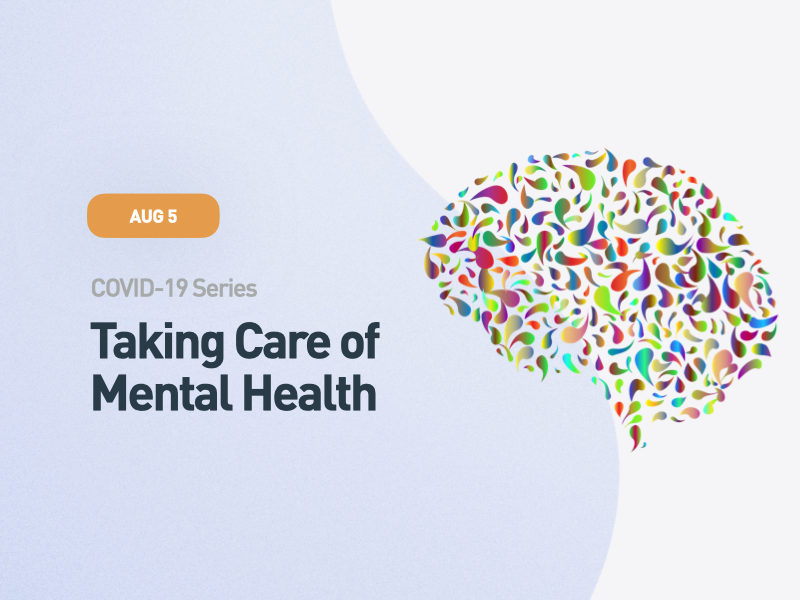 COVID-19 Series: Taking Care of Mental Health
