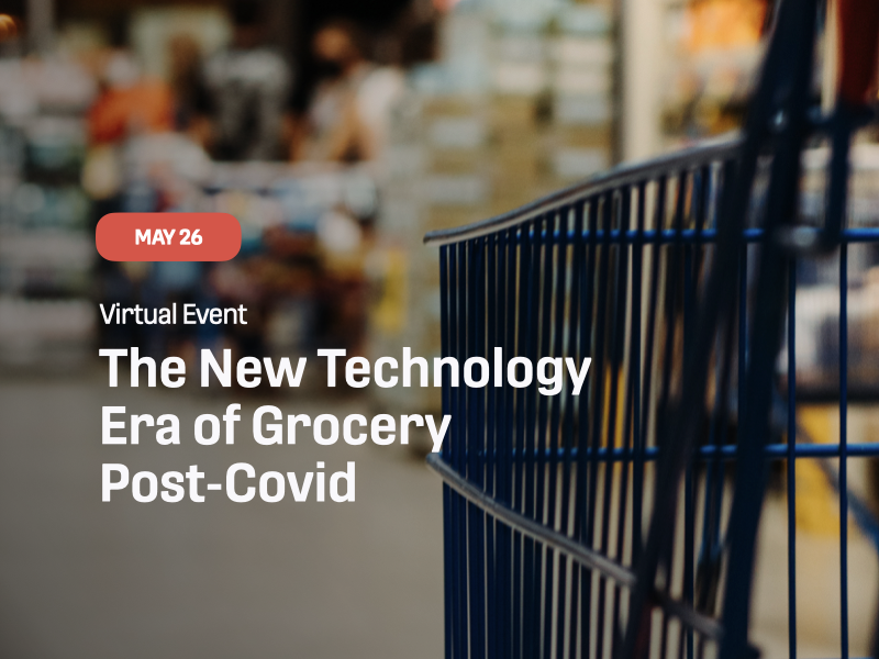 The New Technology Era of Grocery Post-Covid