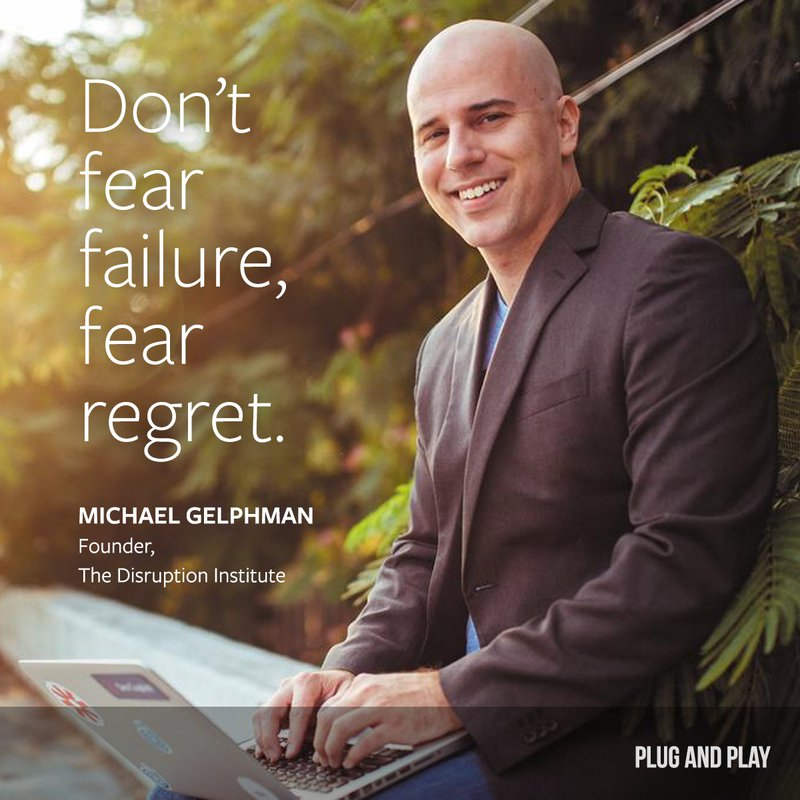 Michael Gelphman entrepreneur quote